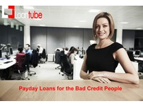 New Offers on Payday Loans for the Bad Credit People