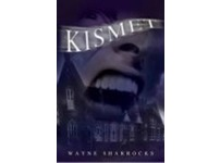 Psychological Thriller: Kismet by Wayne Sharrocks