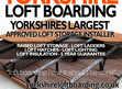 Yorkshire Loft Boarding - Use your loft for storage