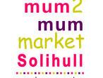 Mum2mum Market Nearly new sale- Solihull Jan 27th 2018 10.30am