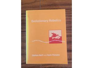 Evolutionary Robotics: The Biology, Intelligence, and Technology of...,Text Book