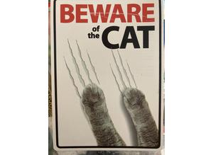 BNWT BEWARE of the CAT Signs