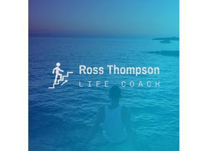 Ross Thompson - Resilience & Mindset Life Coach